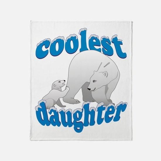 Coolest Daughter Throw Blanket