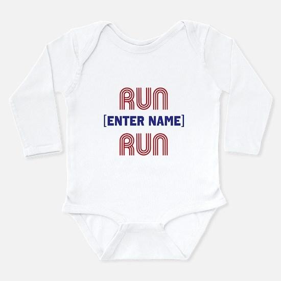 Run... Run Long Sleeve Infant Bodysuit