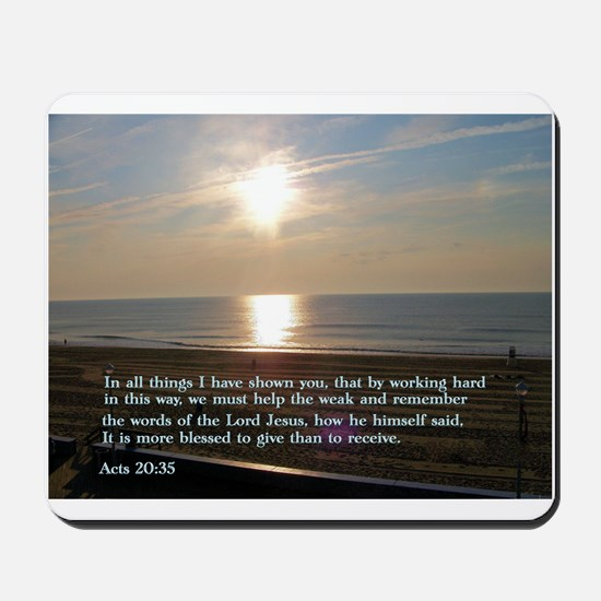 Acts 20:35 Mousepad