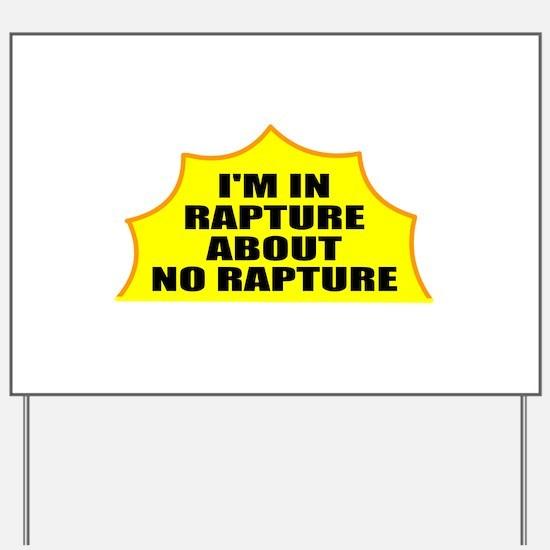 No rapture Yard Sign
