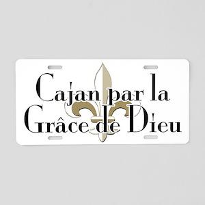 Cajan par la Grace Aluminum License Plate