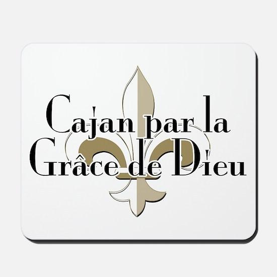 Cajan par la Grace Mousepad