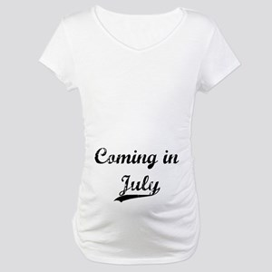 Coming in July Maternity T-Shirt