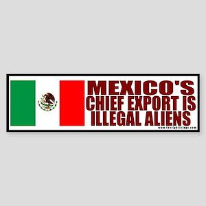 Mexico Exports Illegal Aliens Bumper Sticker