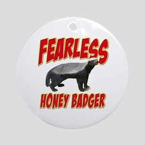 Fearless Honey Badger Ornament (Round)