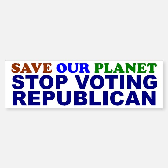 SAVE OUR PLANET Bumper Bumper Bumper Sticker