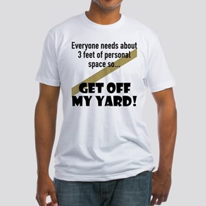 Off My Yard Fitted T-Shirt