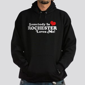 Somebody In Rochester Loves Me Hoodie (dark)