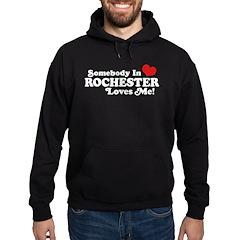 Somebody In Rochester Loves Me Hoodie (dark)