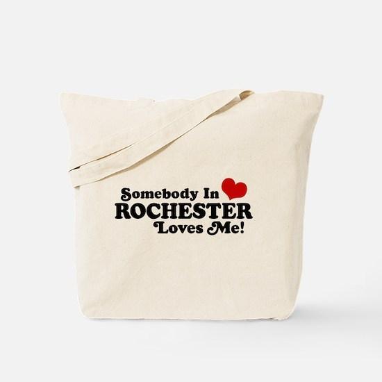 Somebody In Rochester Loves Me Tote Bag
