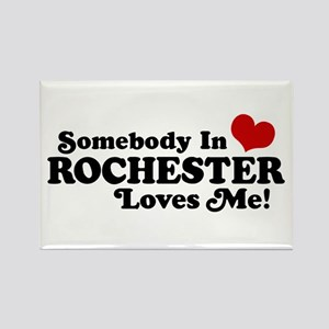 Somebody In Rochester Loves Me Rectangle Magnet
