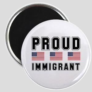 Proud Immigrant Magnet