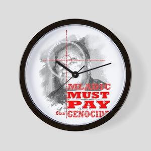 Mladic Must Pay - Wall Clock