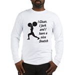 Nice Snatch Long Sleeve T-Shirt