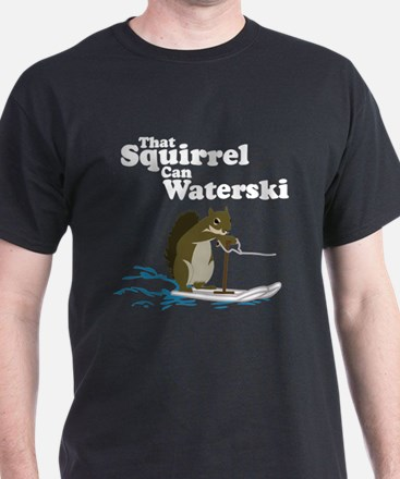 That Squirrel can Waterski Black T-Shirt