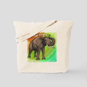 Elephant Never Forget Tote Bag