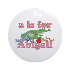 A is for Abigail Ornament (Round)