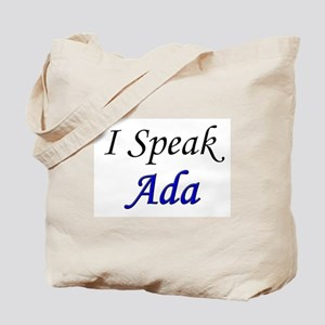 """I Speak Ada"" Tote Bag"