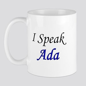 """I Speak Ada"" Mug"