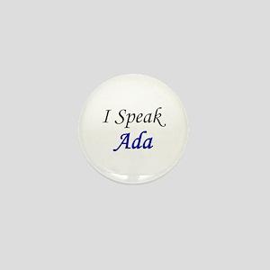 """""""I Speak Ada"""" Mini Button"""