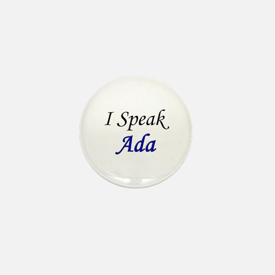 """I Speak Ada"" Mini Button"