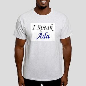 """""""I Speak Ada"""" Ash Grey T-Shirt"""