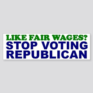 Like Fair Wages? Bumper Sticker