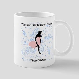 Southern Girls Don't Sweat Mug