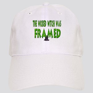 The Wicked Witch Was Framed! Cap