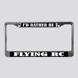 Rather Be Flying RC License Plate Frame