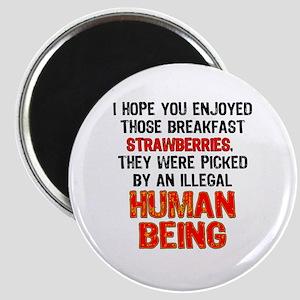 Illegal Strawberries Magnet