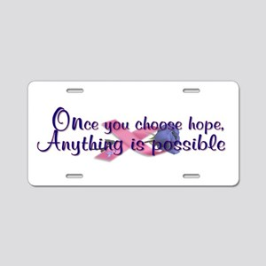 Choose Hope Aluminum License Plate