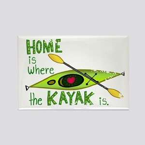 Home is Where the Kayak Is Rectangle Magnet