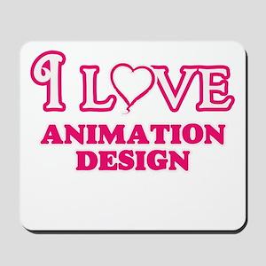 I Love Animation Design Mousepad