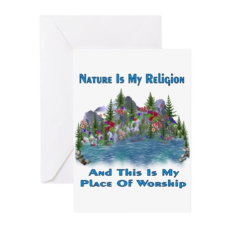 Nature Is My Religion Greeting Cards (Pk of 10