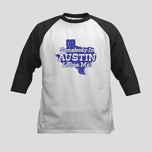 Somebody In Austin Loves Me Kids Baseball Jersey