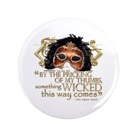 """Macbeth Quote 3.5"""" Button (100 pack)"""