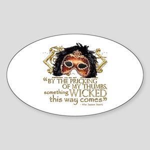 Macbeth Quote Sticker (Oval)