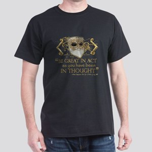Shakespeare Great In Thought Quote Dark T-Shirt