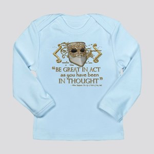 Shakespeare Great In Thought Quote Long Sleeve Inf