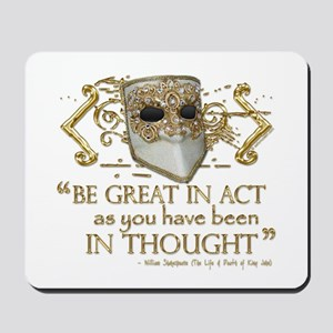 Shakespeare Great In Thought Quote Mousepad