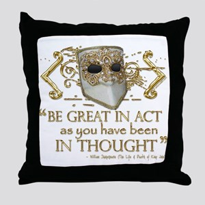Shakespeare Great In Thought Quote Throw Pillow
