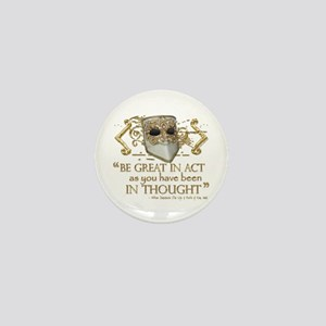 Shakespeare Great In Thought Quote Mini Button