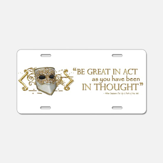 Shakespeare Great In Thought Quote Aluminum Licens