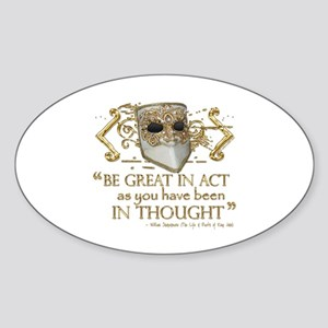 Shakespeare Great In Thought Quote Sticker (Oval)