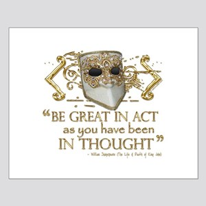 Shakespeare Great In Thought Quote Small Poster