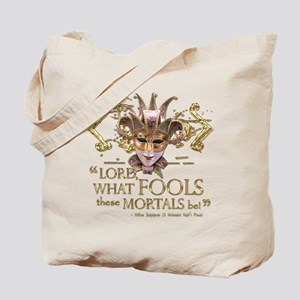 Shakespeare Fools Quote Tote Bag