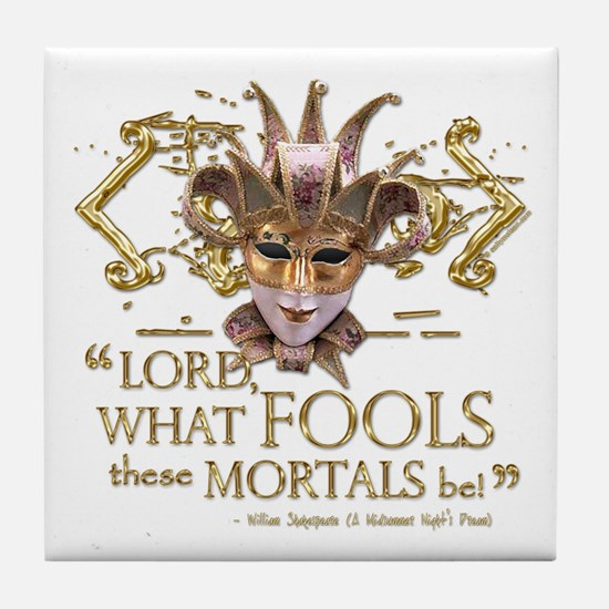 Shakespeare Fools Quote Tile Coaster