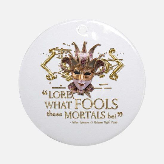 Shakespeare Fools Quote Ornament (Round)