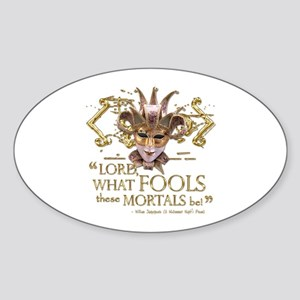 Shakespeare Fools Quote Sticker (Oval)